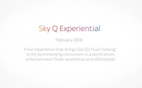 Sky Q Fluid Viewing Experiential